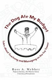 THE DOG ATE MY BUDGET by Ross A. Webber