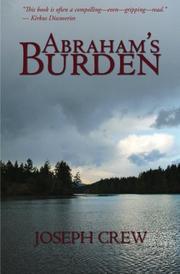 ABRAHAM'S BURDEN by Joseph Crew