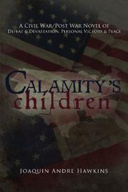 Calamity's Children by Joaquin Andre Hawkins