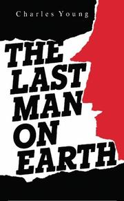 THE LAST MAN ON EARTH by Charles Young