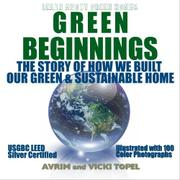 GREEN BEGINNINGS by Avrim and Vicki Topel