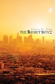 THE $UNSET BOYZ by Robert St. Clair