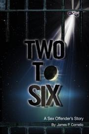 TWO TO SIX by James P. Cornelio