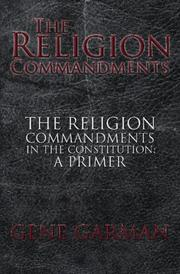 THE RELIGION COMMANDMENTS by Gene Garman