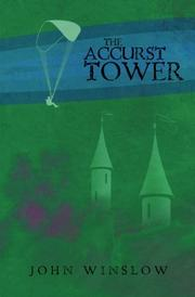THE ACCURST TOWER by John Winslow