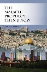 THE MALACHI PROPHECY by David L. Parker