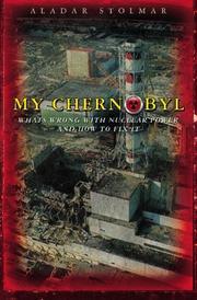 MY CHERNOBYL by Aladar Stolmar