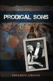 PRODIGAL SONS by Sheldon Greene