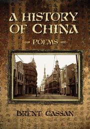 A HISTORY OF CHINA by Brent Cassan