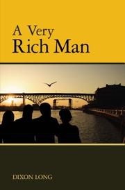 A VERY RICH MAN by Dixon Long