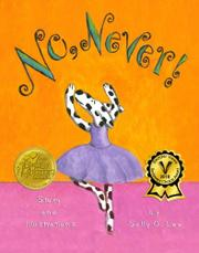 NO, NEVER! by Sally O. Lee