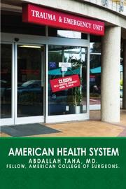 AMERICAN HEALTH SYSTEM by Abdallah M.D.  Taha