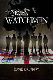 THE SEVEN WATCHMEN by David F. Ruppert