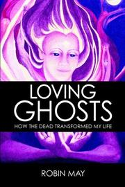LOVING GHOSTS by Robin May