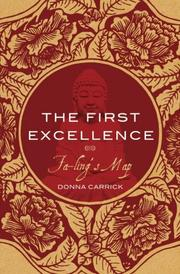 THE FIRST EXCELLENCE by Donna Carrick