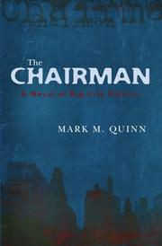THE CHAIRMAN by Mark M. Quinn