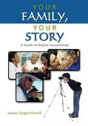 YOUR FAMILY, YOUR STORY by Janette Sargent-Hamill