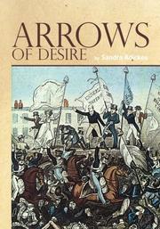 ARROWS OF DESIRE by Sandra Adickes