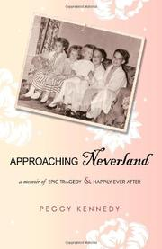 Approaching Neverland by Peggy Kennedy