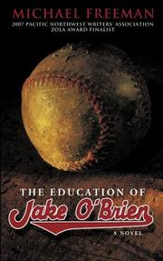 THE EDUCATION OF JAKE O'BRIEN by Michael Freeman