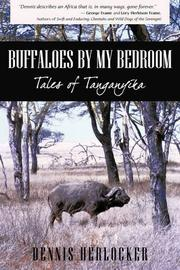 BUFFALOES BY MY BEDROOM by Dennis Herlocker
