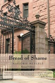 BREAD OF SHAME by Marjorie Meyerle