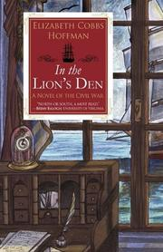 IN THE LION'S DEN by Elizabeth Cobbs Hoffman