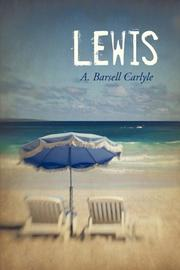 LEWIS by A. Barsell Carlyle