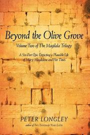 BEYOND THE OLIVE GROVE by Peter Longley