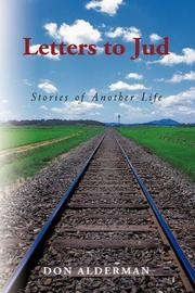 LETTERS TO JUD by Don Alderman