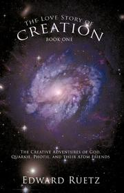 THE LOVE STORY OF CREATION by Edward Ruetz