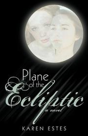 PLANE OF THE ECLIPTIC by Karen Estes