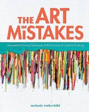 THE ART OF MISTAKES by Melanie Rothschild