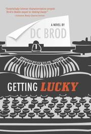 GETTING LUCKY by DC Brod