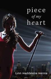PIECE OF MY HEART by Lynn Maddalena Menna