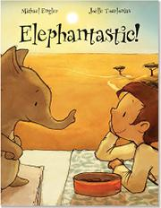 ELEPHANTASTIC by Michael Engler