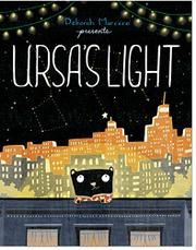 URSA'S LIGHT by Deborah Marcero