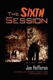 THE SIXTH SESSION by Joe Hefferon
