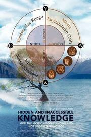 HIDDEN AND INACCESSIBLE KNOWLEDGE by Celly Luyinduladio