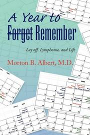 A YEAR TO <s>FORGET</s> REMEMBER by Morton B. Albert