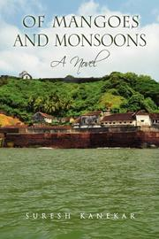 OF MANGOES AND MONSOONS by Suresh Kanekar