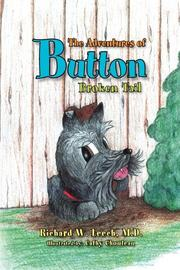THE ADVENTURES OF BUTTON by Richard W., M.D. Leech