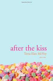 AFTER THE KISS by Terra Elan McVoy