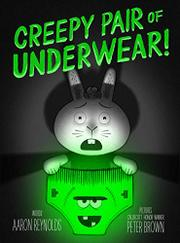 CREEPY PAIR OF UNDERWEAR! by Aaron Reynolds