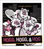 HOGG, HOGG, & HOG by Margie Palatini