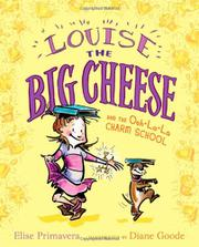 Book Cover for LOUISE THE BIG CHEESE AND THE OOH-LA-LA CHARM SCHOOL