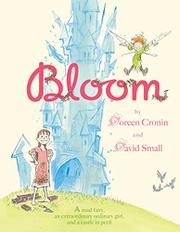 BLOOM by Doreen Cronin