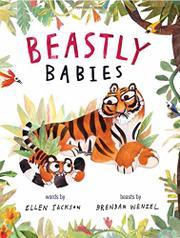 BEASTLY BABIES by Ellen Jackson