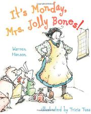 IT'S MONDAY, MRS. JOLLY BONES! by Warren Hanson