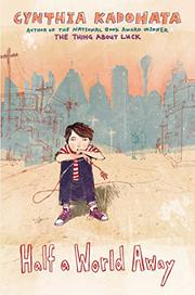 HALF A WORLD AWAY by Cynthia Kadohata